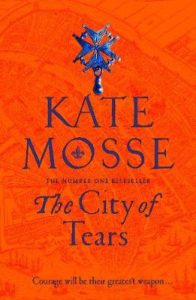 Signed Independent Edition: The City of Tears by Kate Mosse