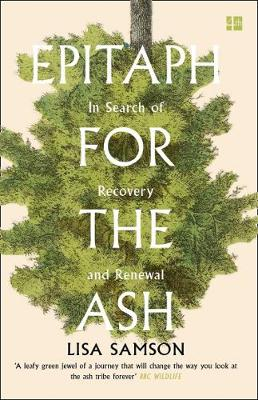 Epitaph for the Ash: In Search of Recovery and Renewal