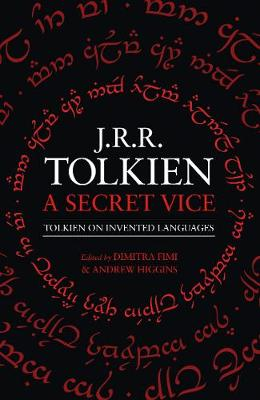 Secret Vice, A: Tolkien on Invented Languages