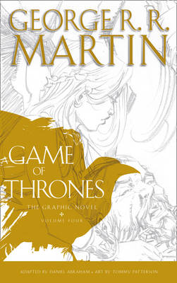 Game of Thrones: Graphic Novel, Volume Four, A
