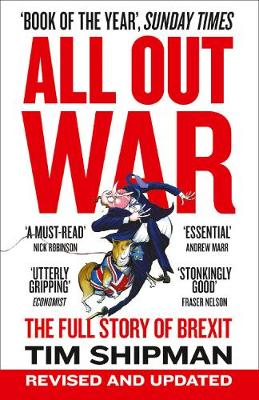 All Out War: The Full Story of How Brexit Sank Britain'...