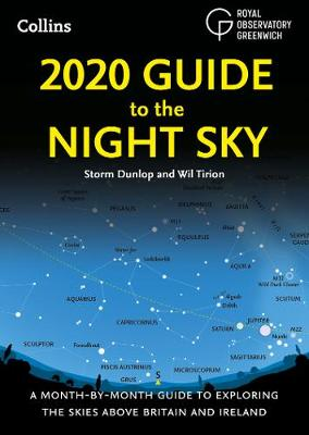 2020 Guide to the Night Sky: A Month-by-Month Guide to Explo...