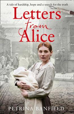 Letters from Alice: A Tale of Hardship and Hope. a Search fo...