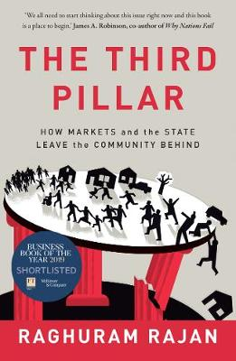 Third Pillar, The: How Markets and the State Leave the Commu...