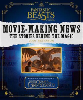 Fantastic Beasts and Where to Find Them: Movie-Making News: ...