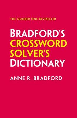 Bradford's Crossword Solver's Dictionary: More Than 250,000 Solutions for Cryptic and Quick Puzzles