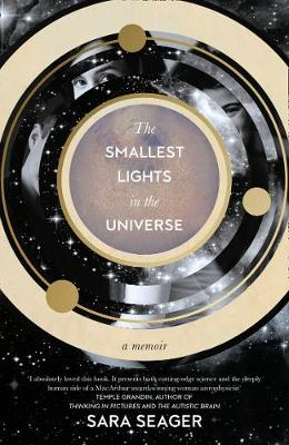 Smallest Lights In The Universe, The