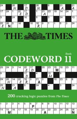 Times Codeword 11, The: 200 Cracking Logic Puzzles