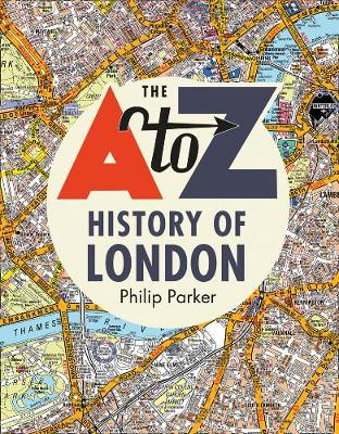A-Z History of London, The