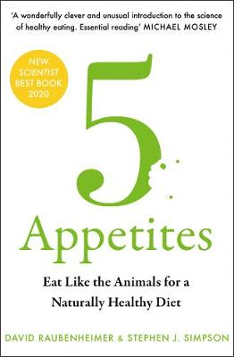 5 Appetites: Eat Like the Animals for a Naturally Healthy Diet