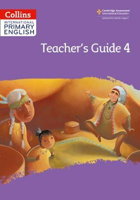 International Primary English Teacher's Guide: Stage 4