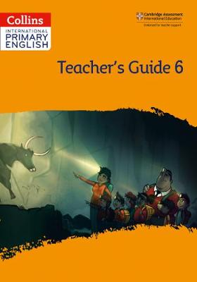International Primary English Teacher's Guide: Stage 6