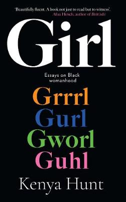 GIRL: Essays on Black Womanhood