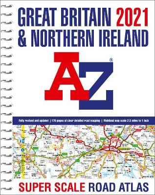 Great Britain A-Z Super Scale Road Atlas 2021 (A3 Spiral)