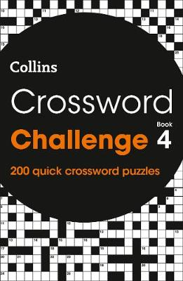 Crossword Challenge Book 4: 200 Quick Crossword Puzzles