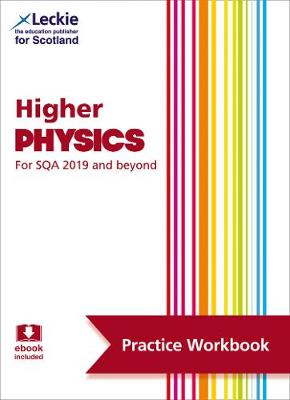 Higher Physics: Practise and Learn Sqa Exam Topics