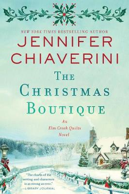 Christmas Boutique, The: An Elm Creek Quilts Novel