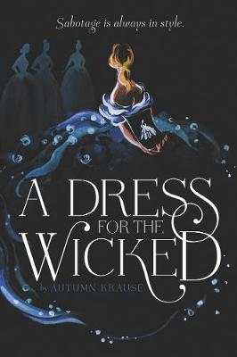 Dress for the Wicked, A