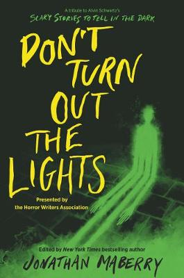 Don't Turn Out the Lights: A Tribute to Alvin Schwartz...