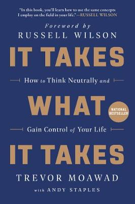 It Takes What It Takes: How to Think Neutrally and Gain Cont...