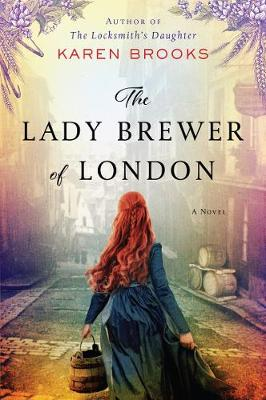 Lady Brewer of London, The: A Novel