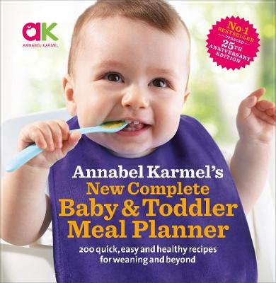 Annabel Karmel's New Complete Baby & Toddler Meal ...