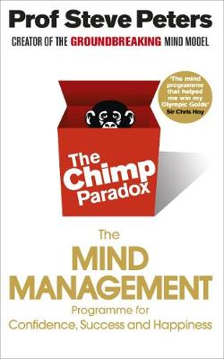 Chimp Paradox, The: The Acclaimed Mind Management Programme ...