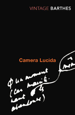 Camera Lucida: Reflections on Photography