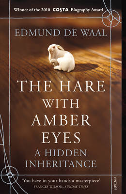 Hare With Amber Eyes, The: A Hidden Inheritance