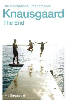 End, The: My Struggle Book 6