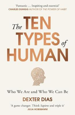 Ten Types of Human, The: Who We Are and Who We Can Be