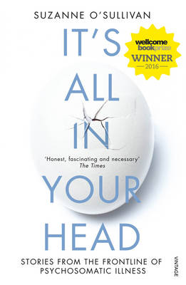 It's All in Your Head: Stories from the Frontline of P...