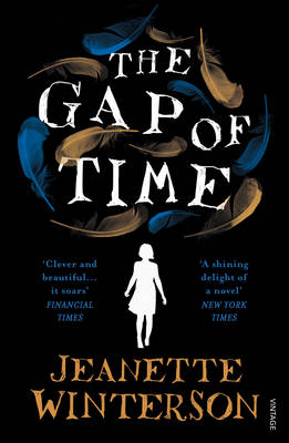 Gap of Time, The: The Winter's Tale Retold (Hogarth Shakespeare)
