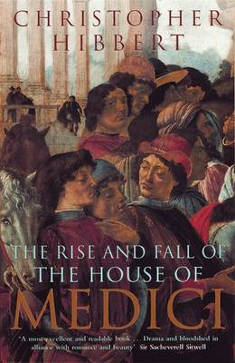 Rise and Fall of the House of Medici, The