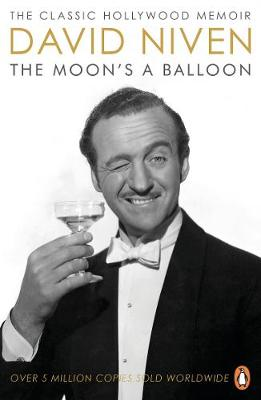 Moon's a Balloon, The: The Guardian's Number One Hollywood Autobiography