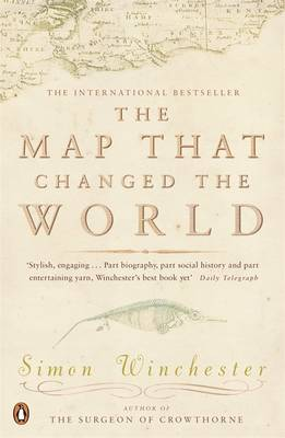 Map That Changed the World, The: A Tale of Rocks, Ruin and Redemption