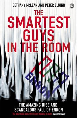 Smartest Guys in the Room, The: The Amazing Rise and Scandal...