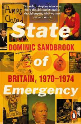 State of Emergency: Britain, 1970-1974