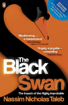Black Swan, The: The Impact of the Highly Improbable