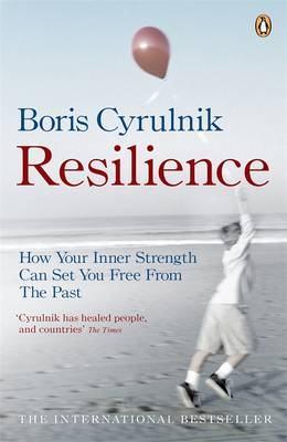 Resilience: How your inner strength can set you free from th...