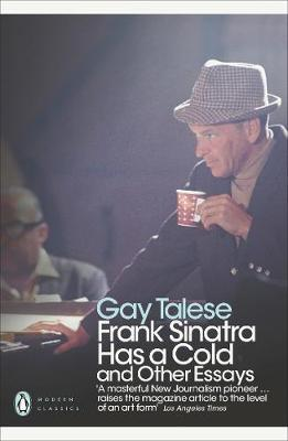 Frank Sinatra Has a Cold: And Other Essays