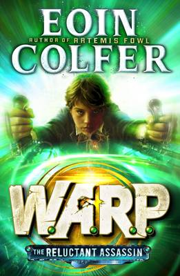 Reluctant Assassin (WARP Book 1), The