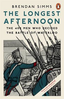 Longest Afternoon, The: The 400 Men Who Decided the Battle o...