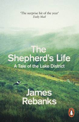 Shepherd's Life, The: A Tale of the Lake District
