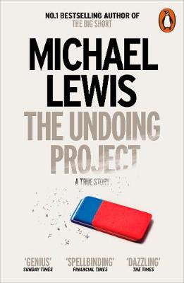 Undoing Project, The: A Friendship that Changed the World
