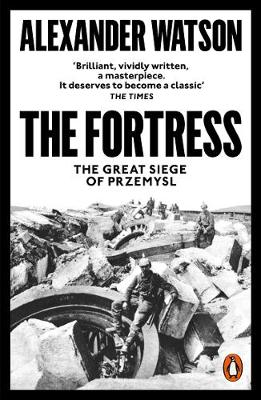 Fortress, The: The Great Siege of Przemysl
