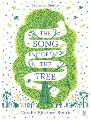 Song of the Tree, The by Coralie Bickford-Smith