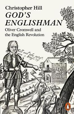 God's Englishman: Oliver Cromwell and the English Revo...