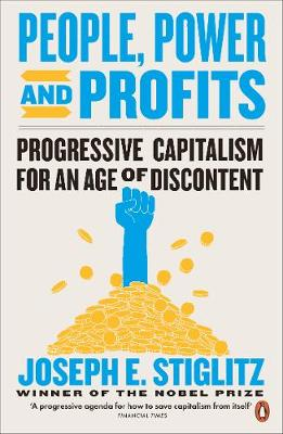 People, Power, and Profits: Progressive Capitalism for an Ag...