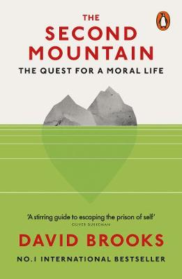 Second Mountain, The: The Quest for a Moral Life